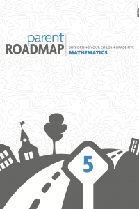 Math Parent Roadmap for Fifth Grade Parents